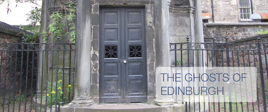 The ghosts of Edinburgh